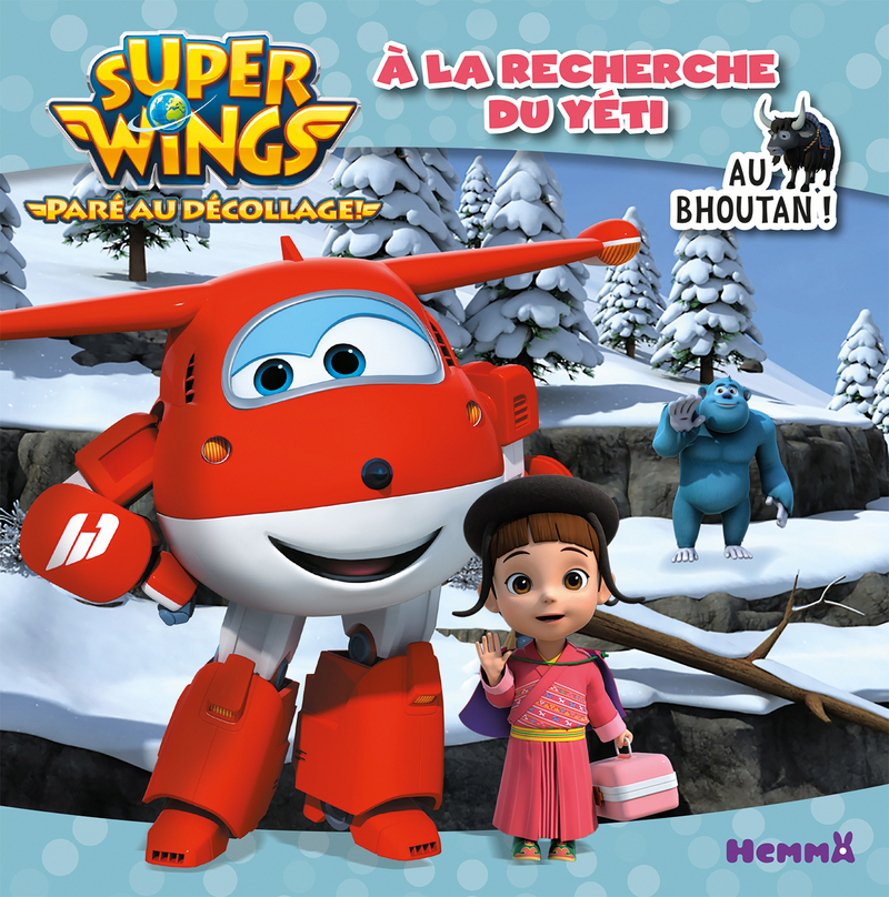 Super Wings - �? la recherche du yéti - Au Bhoutan !
