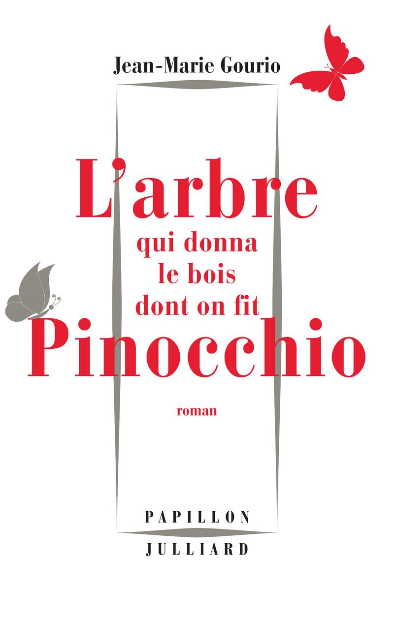 L'ARBRE QUI DONNA LE BOIS DONT ON FIT PINOCCHIO