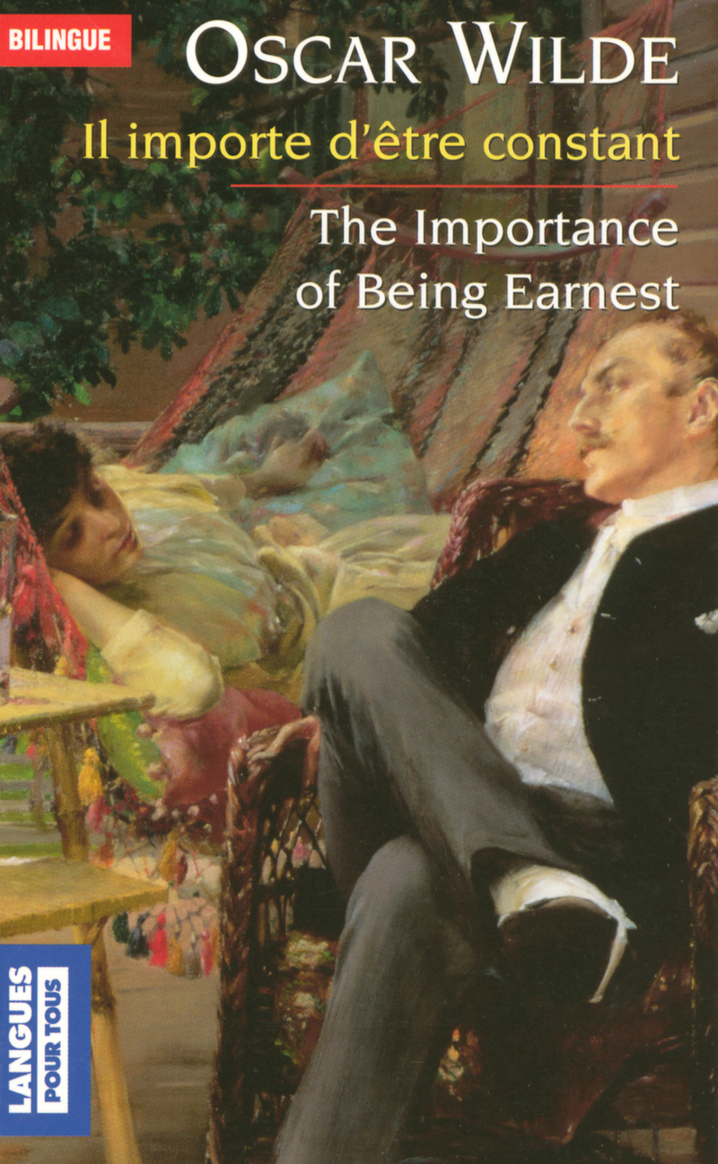 Il importe d'être constant / The Importance of Being Earnest