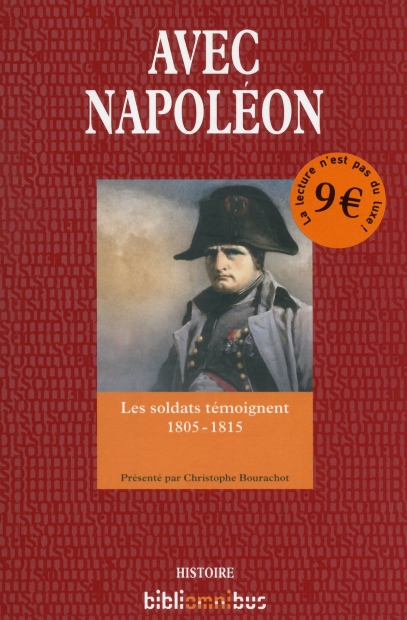 By Napoleon's side : The Soldiers of the great army
