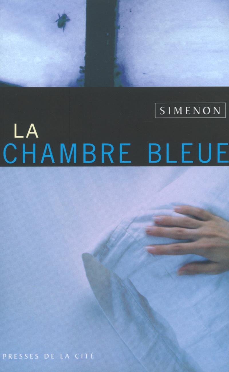 La Chambre Bleue Georges Simenon Polars Et Suspense