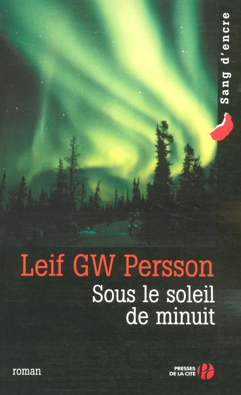 Couverture de l'ouvrage Sous le soleil de minuit