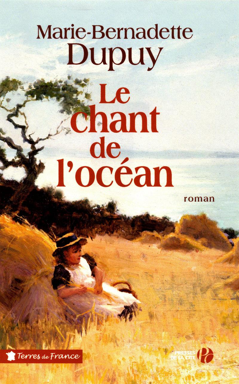 Le chant de l'océan - Marie-Bernadette Dupuy