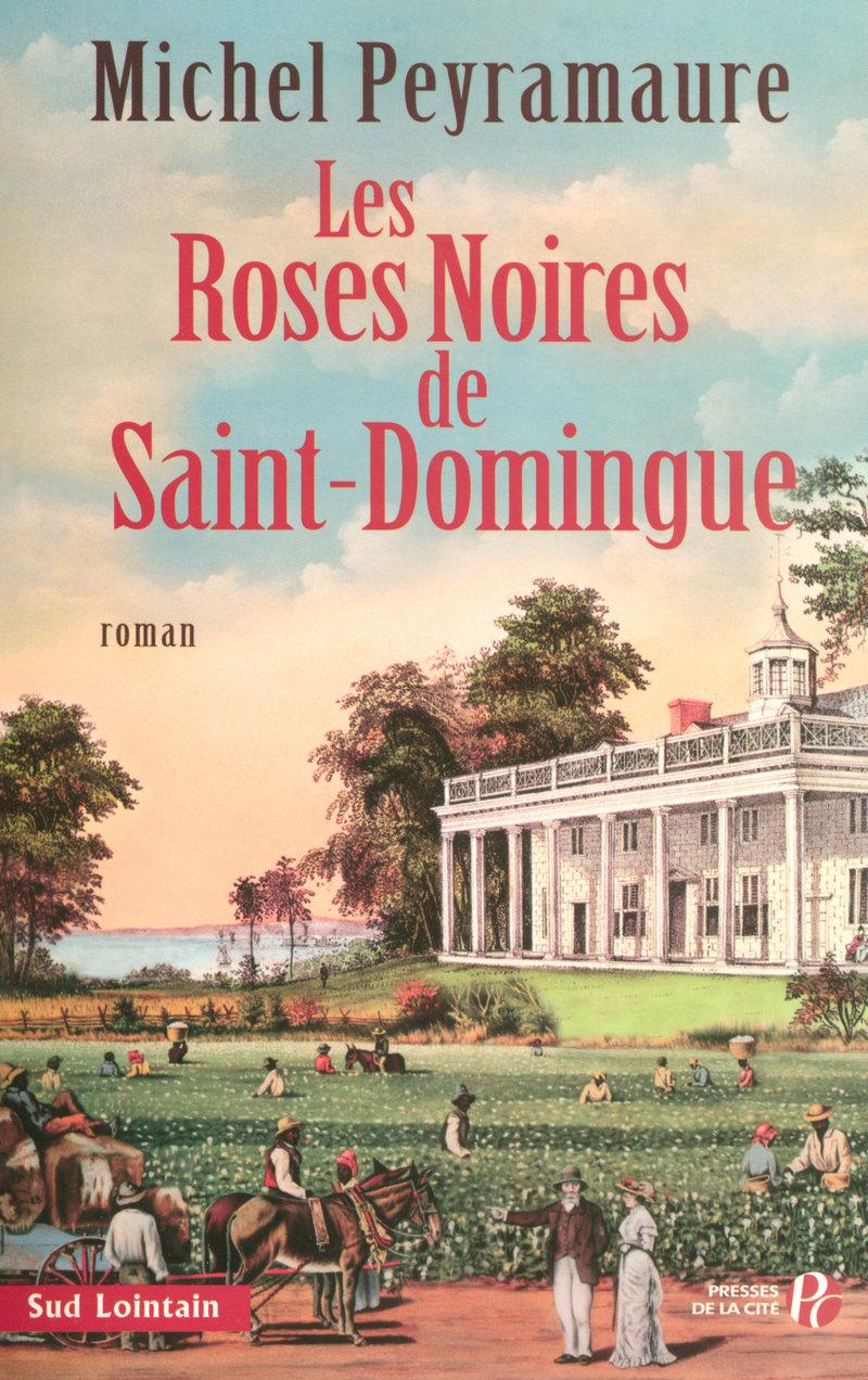 Couverture de l'ouvrage Les Roses noires de Saint-Domingue