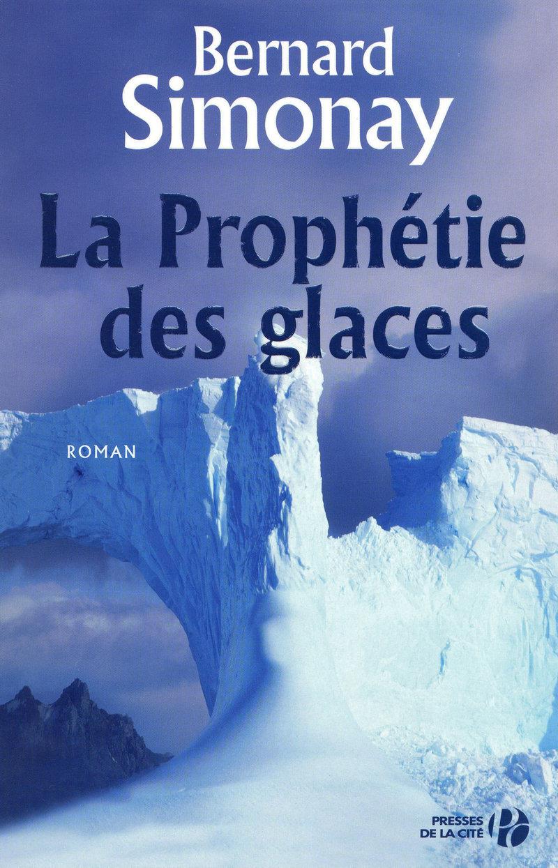 Couverture de l'ouvrage La Prophétie des glaces