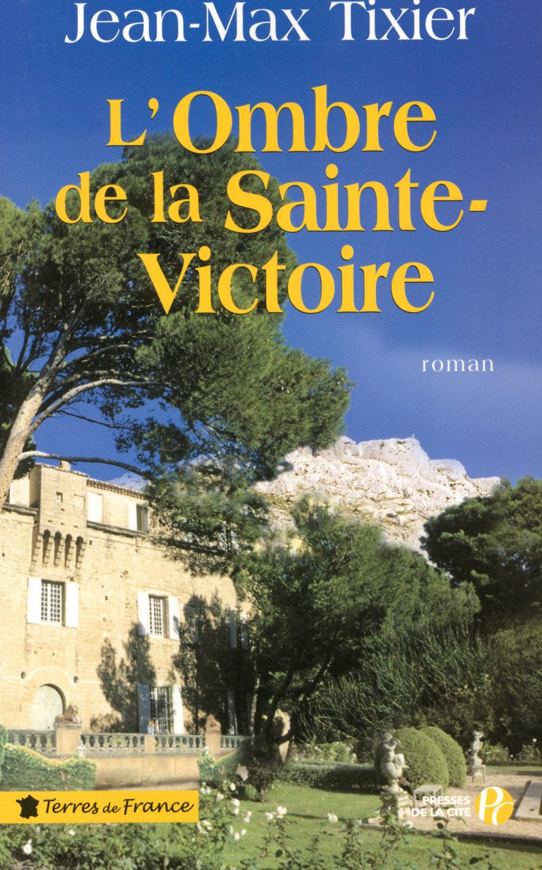 Couverture de l'ouvrage L'Ombre de la Sainte-Victoire