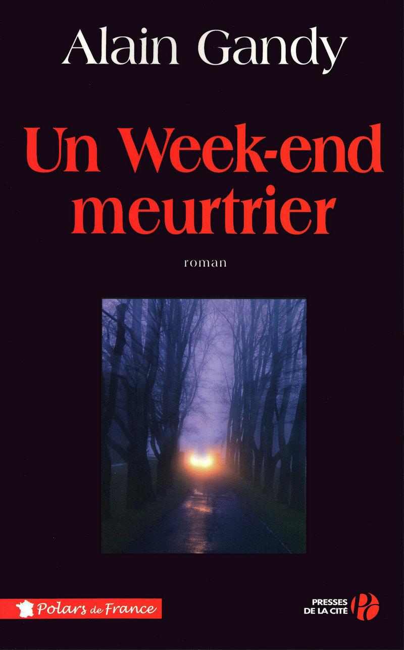 Couverture de l'ouvrage Un week-end meurtrier