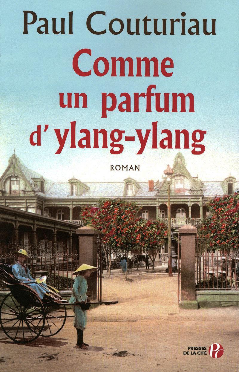 Couverture de l'ouvrage Comme un parfum d'ylang-ylang
