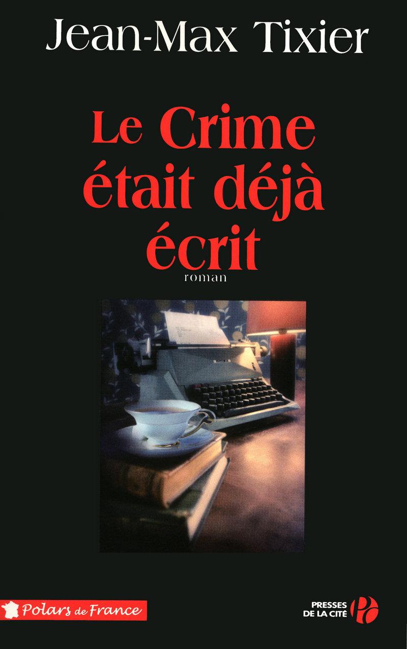 Couverture de l'ouvrage Le crime était déjà écrit