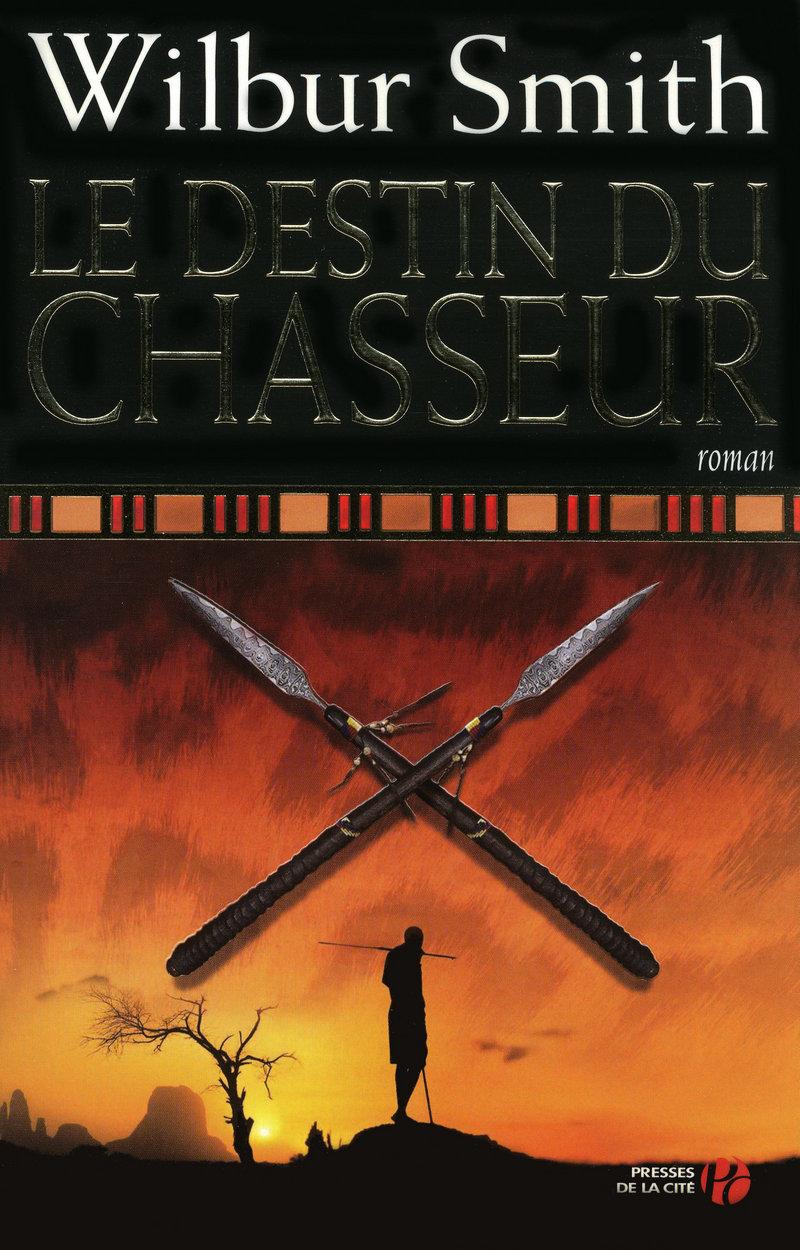 Couverture de l'ouvrage Le Destin du chasseur