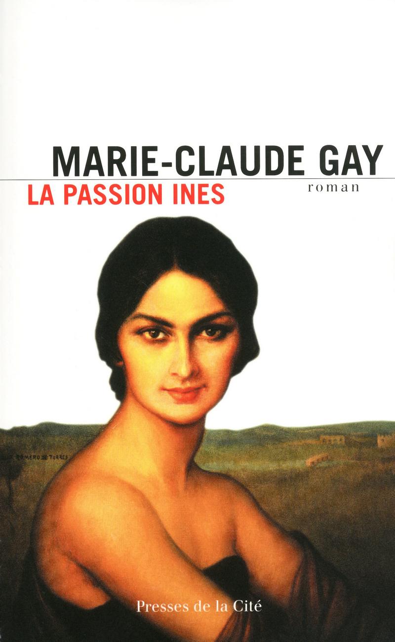 Couverture de l'ouvrage La Passion Ines