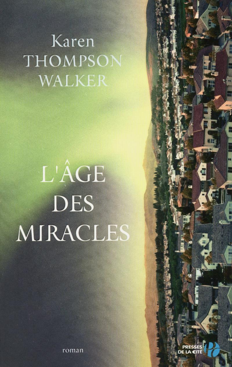 Couverture du livre L'Age des miracles