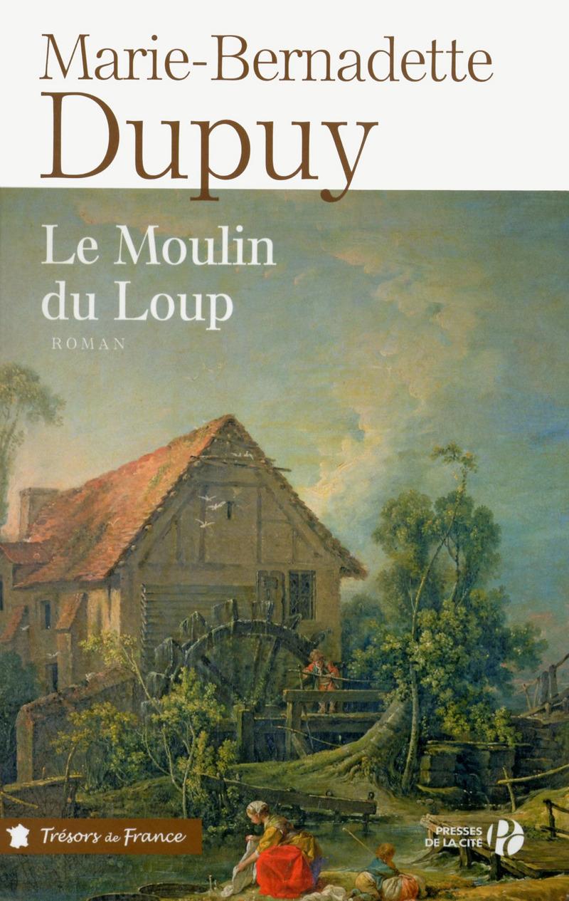 DUPUY, Marie-Bernadette - Le moulin du loup (6 tomes)