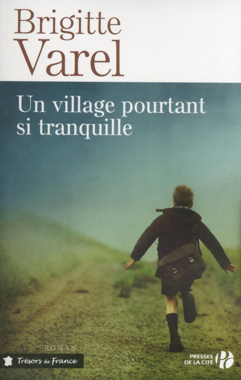 Couverture de l'ouvrage Un village pourtant si tranquille