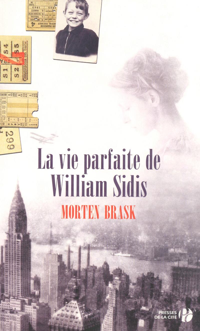 Couverture de l'ouvrage La Vie parfaite de William Sidis