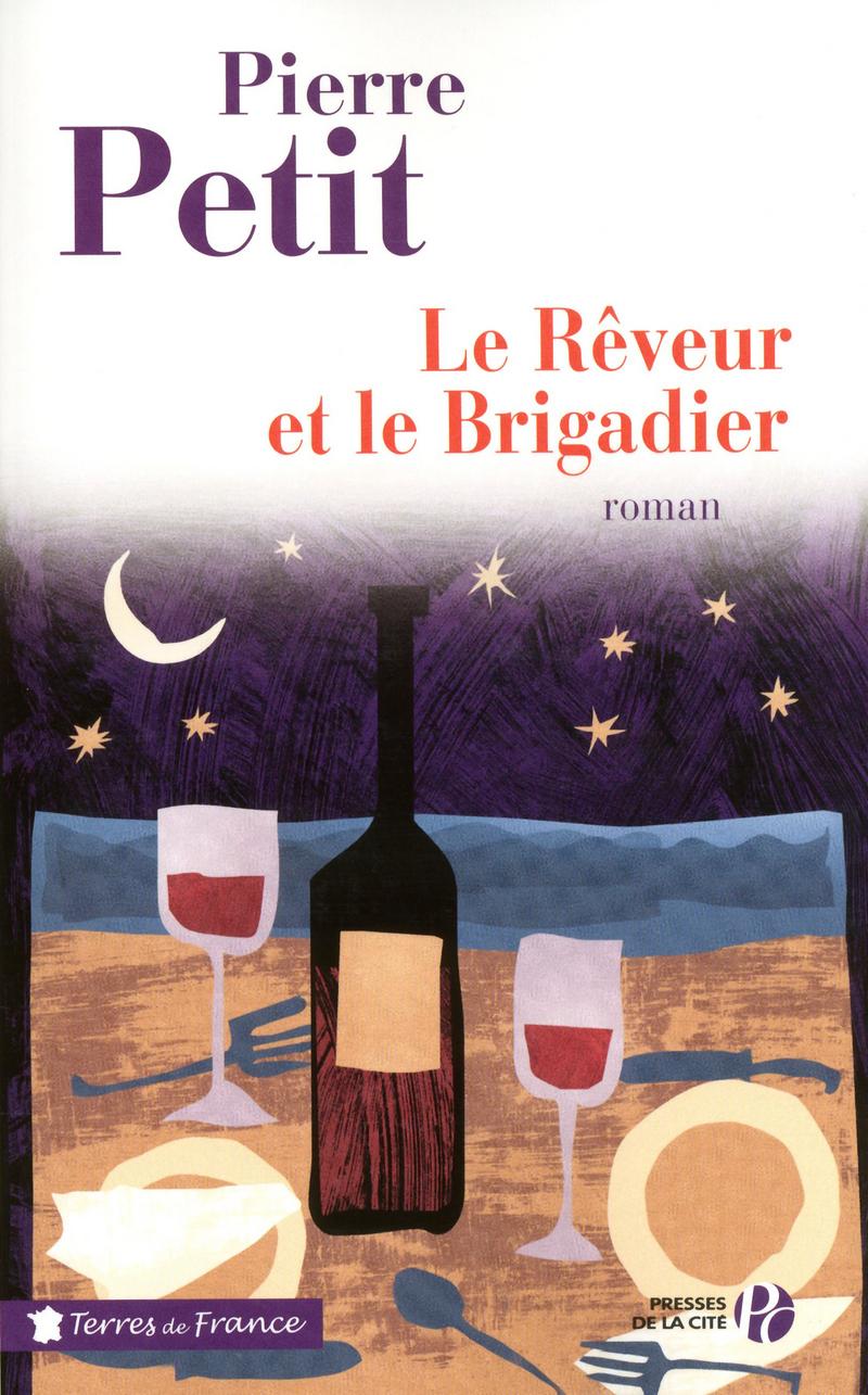 Couverture de l'ouvrage Le Rêveur et le Brigadier