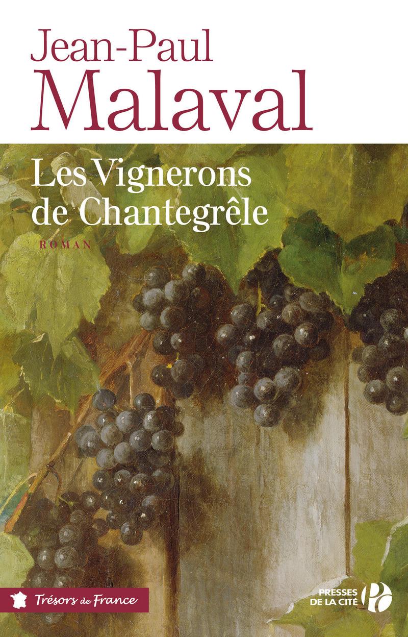Couverture de l'ouvrage Les Vignerons de Chantegrêle