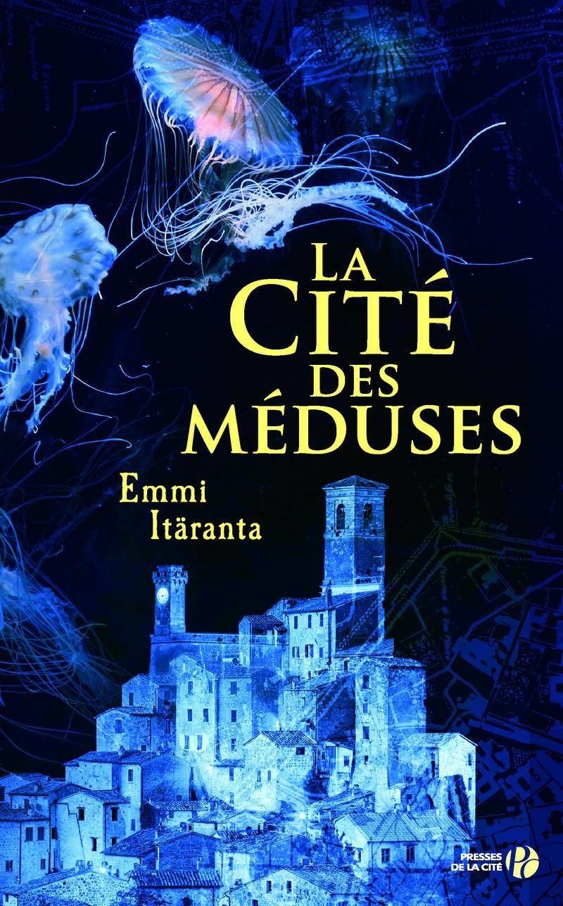 Couverture de l'ouvrage La Cité des méduses