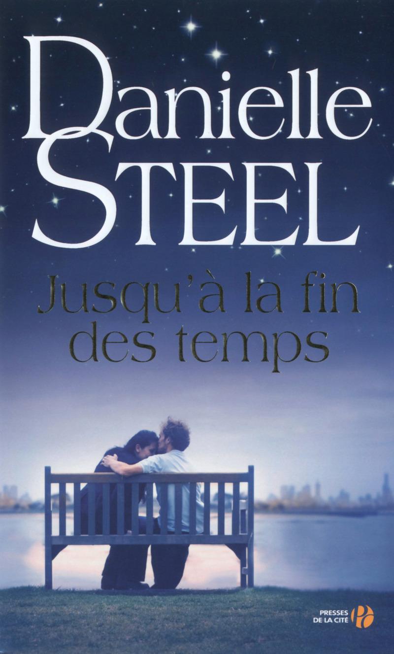 Steel, Danielle - Jusqu'à la fin des temps