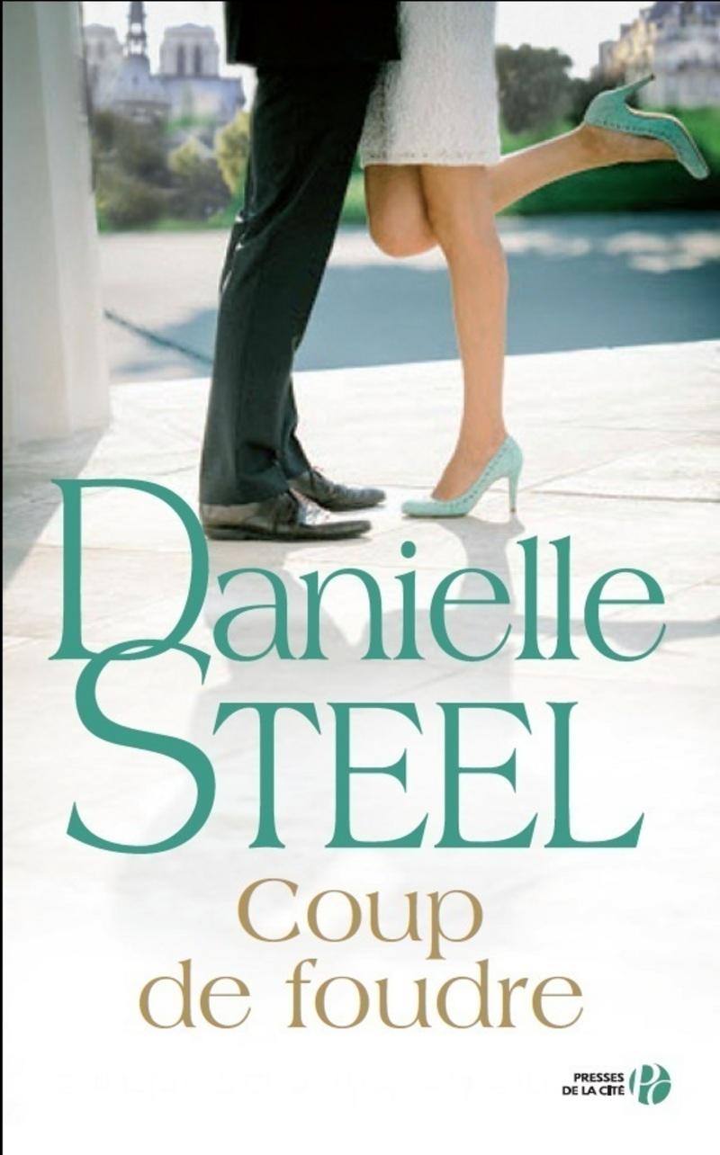 Danielle steel - Coup de foudre en normandie ...
