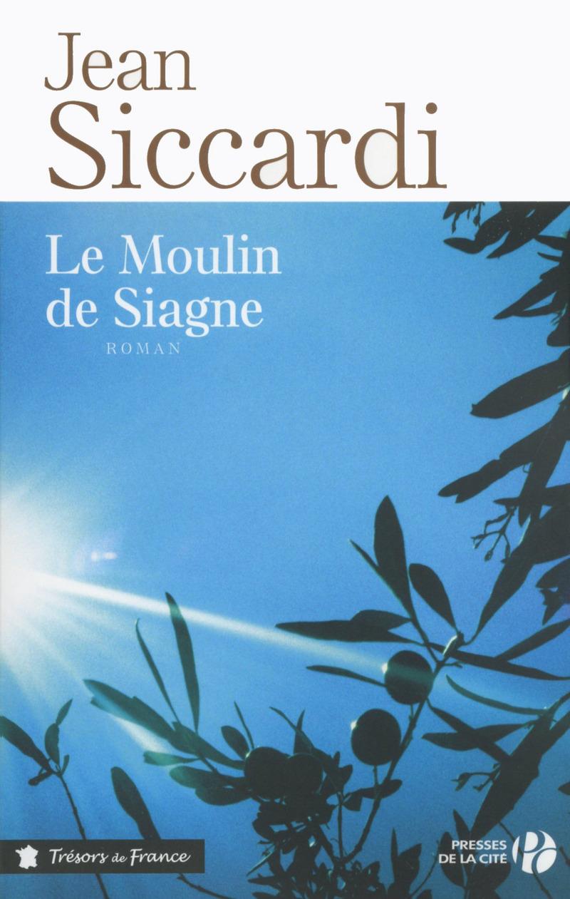 Couverture de l'ouvrage Le Moulin de Siagne