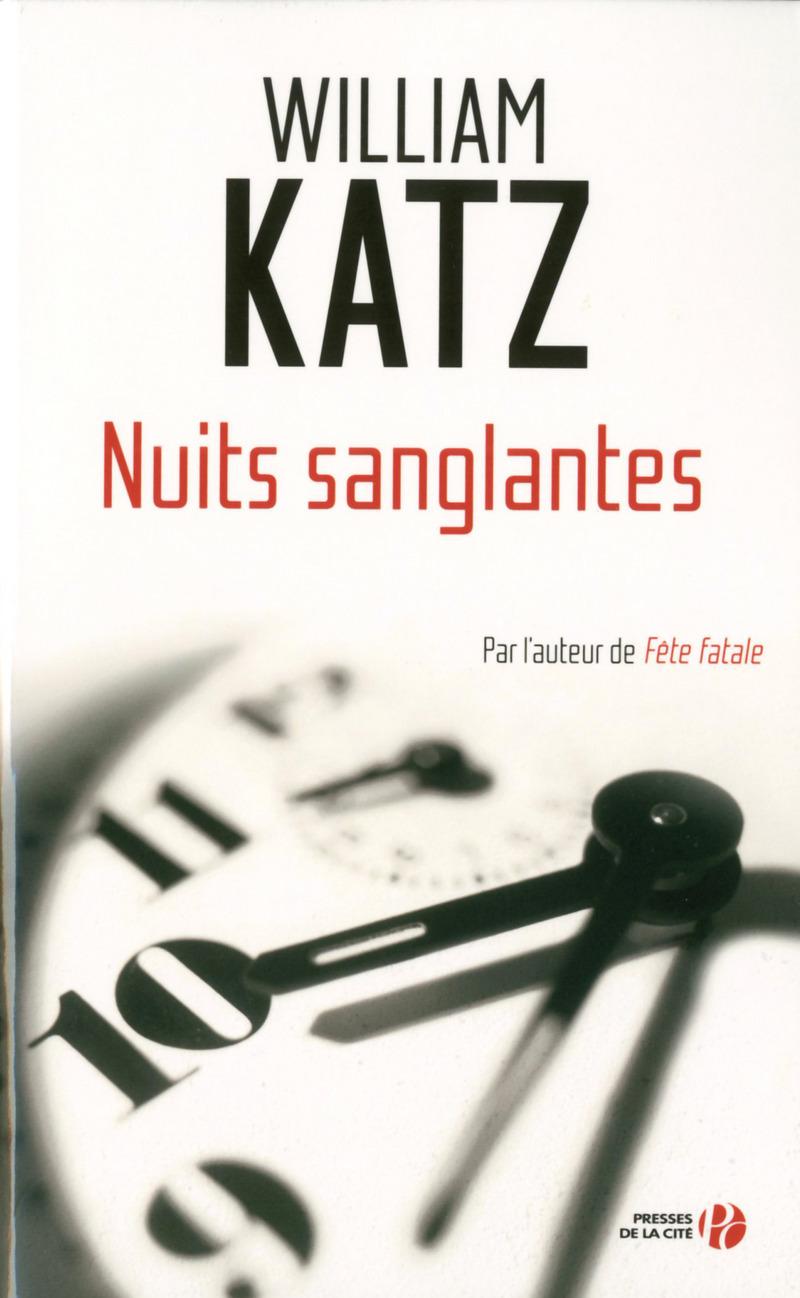 Katz William - Nuits sanglantes