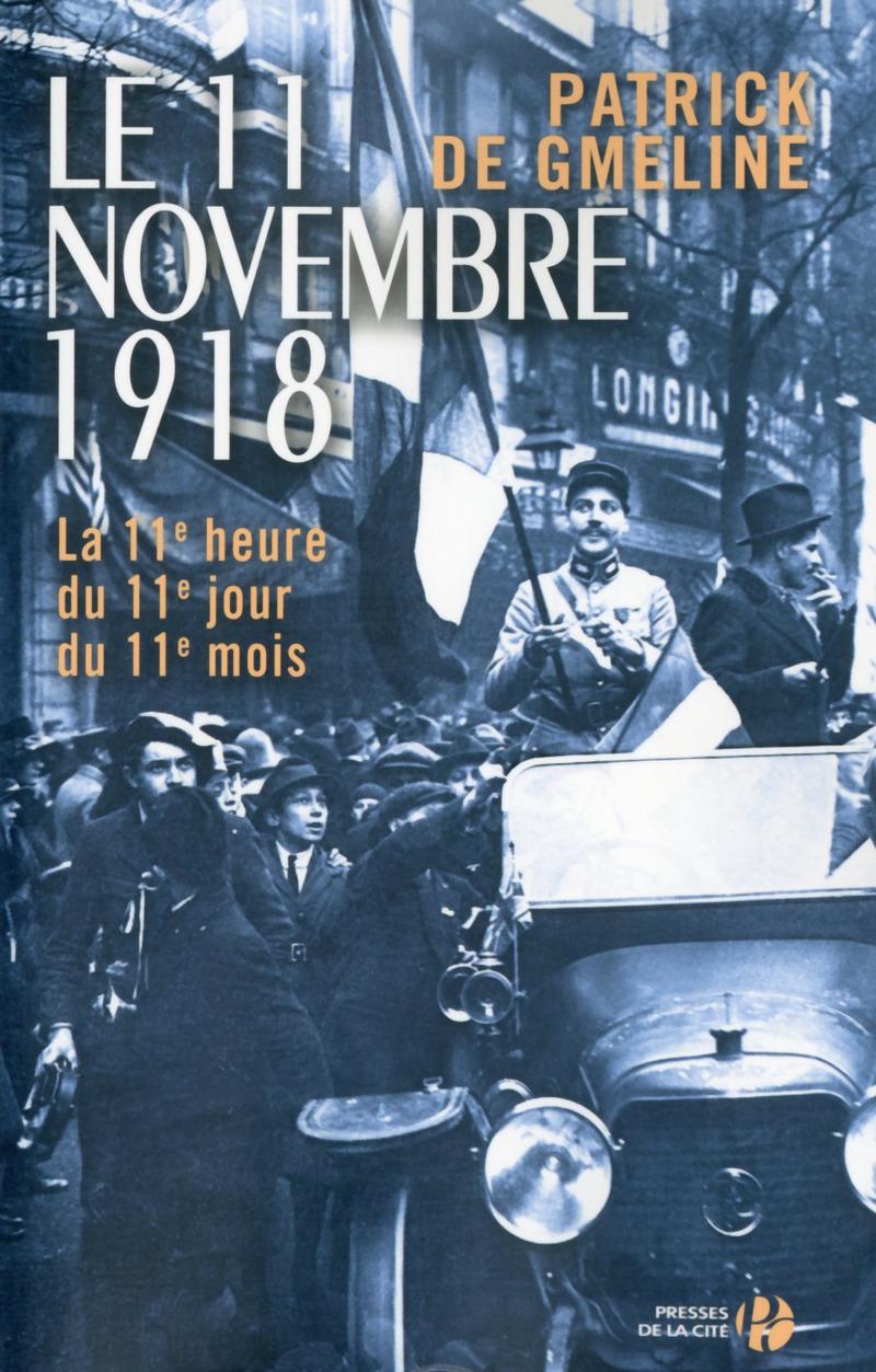 Couverture de l'ouvrage Le 11 novembre 1918