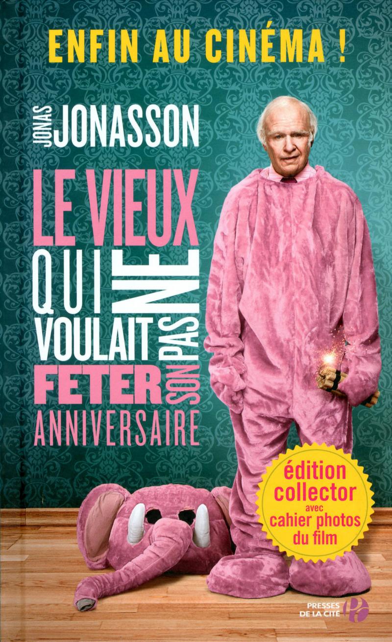 Couverture de l'ouvrage Le Vieux qui ne voulait pas fêter son anniversaire (éd. film)