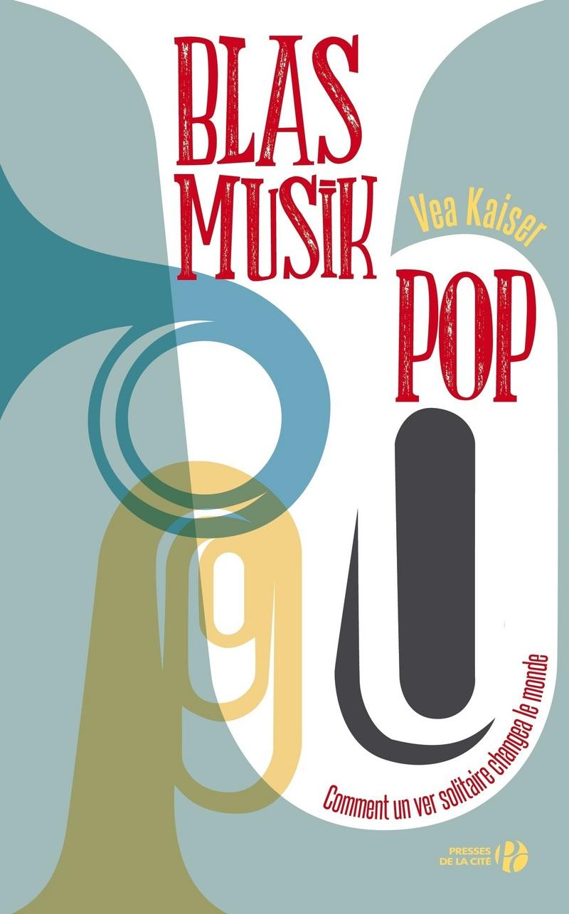 Couverture de l'ouvrage Blasmusikpop