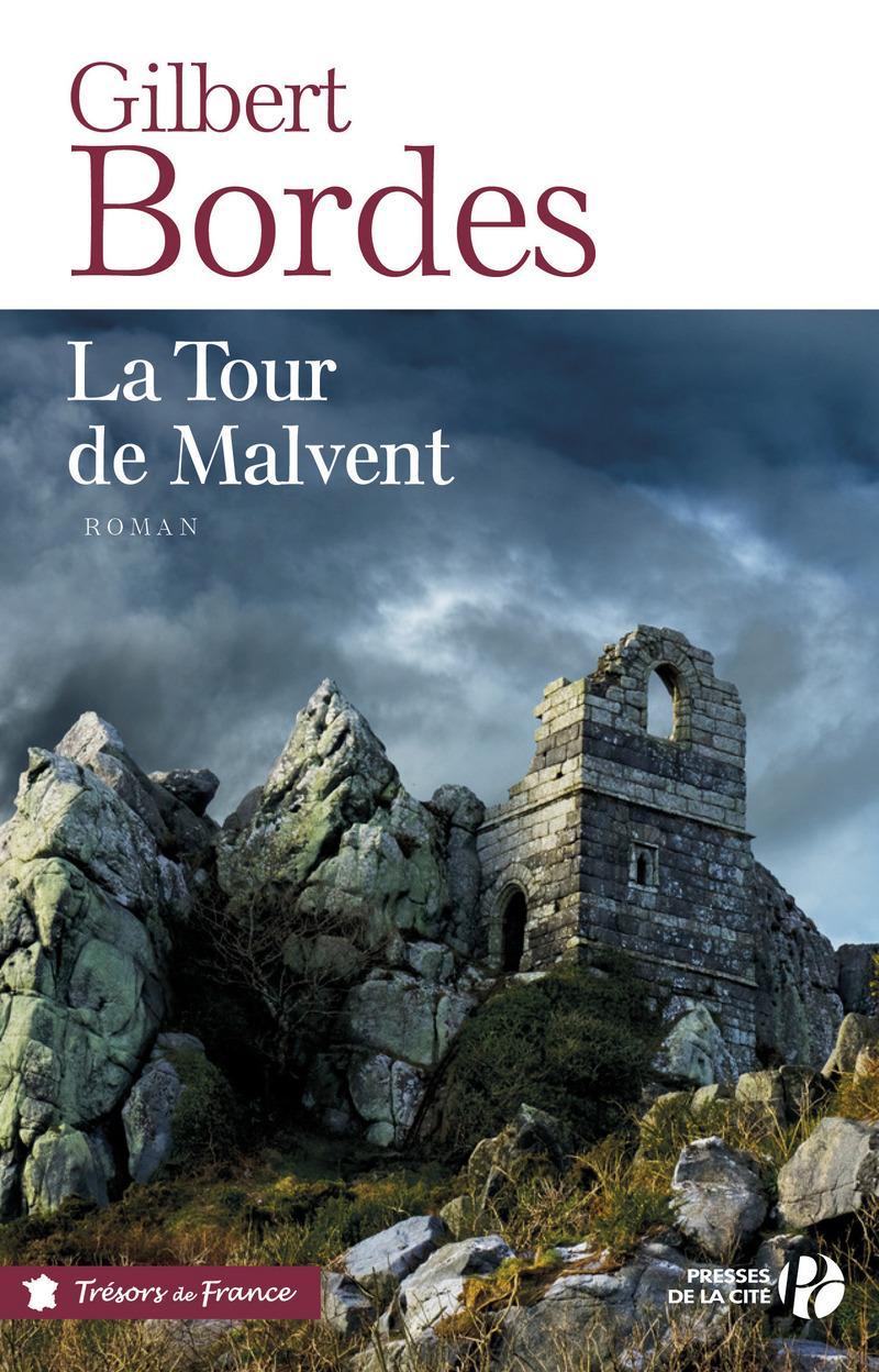 Couverture de l'ouvrage La Tour de Malvent