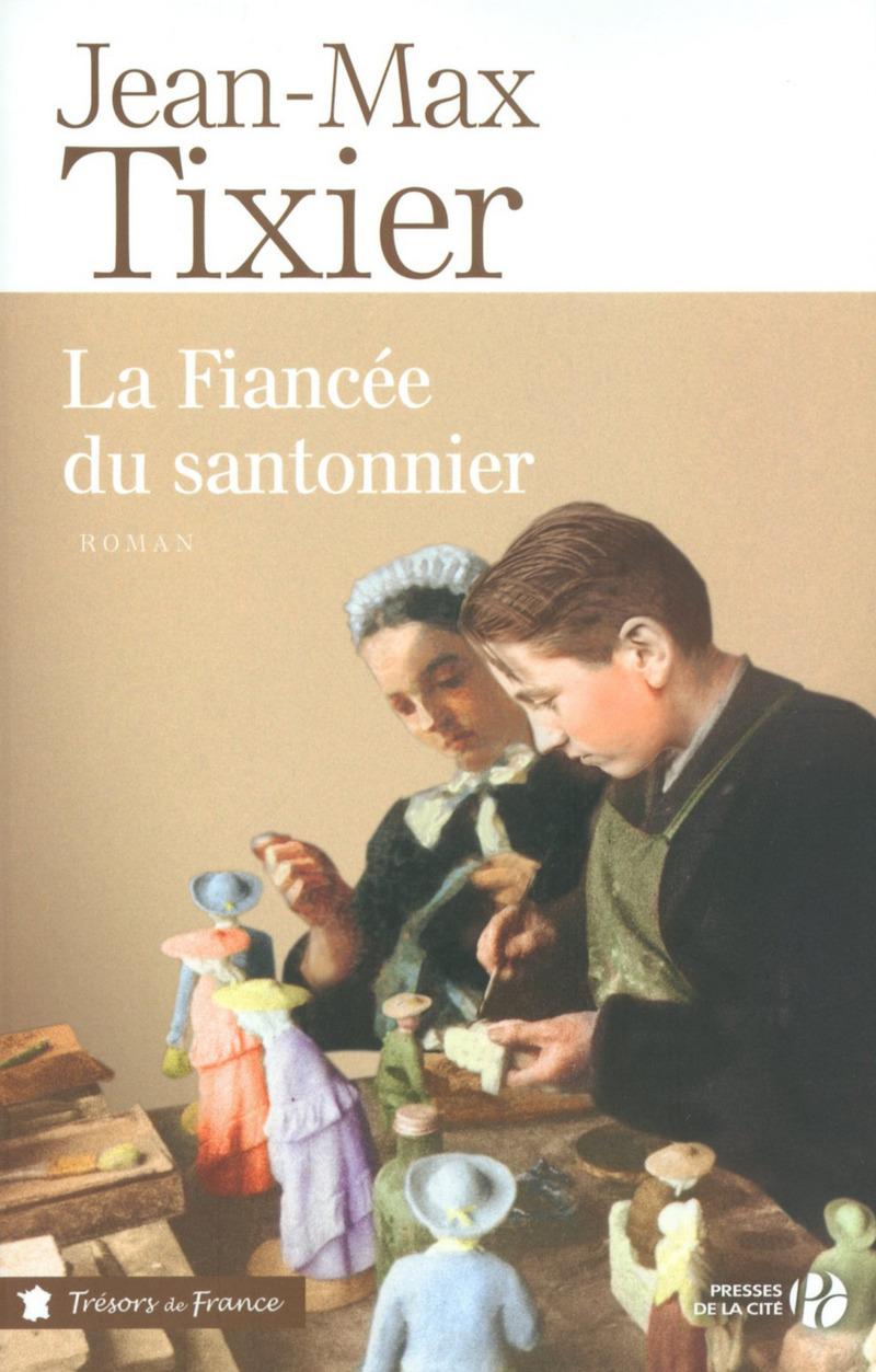 Couverture de l'ouvrage La Fiancée du santonnier
