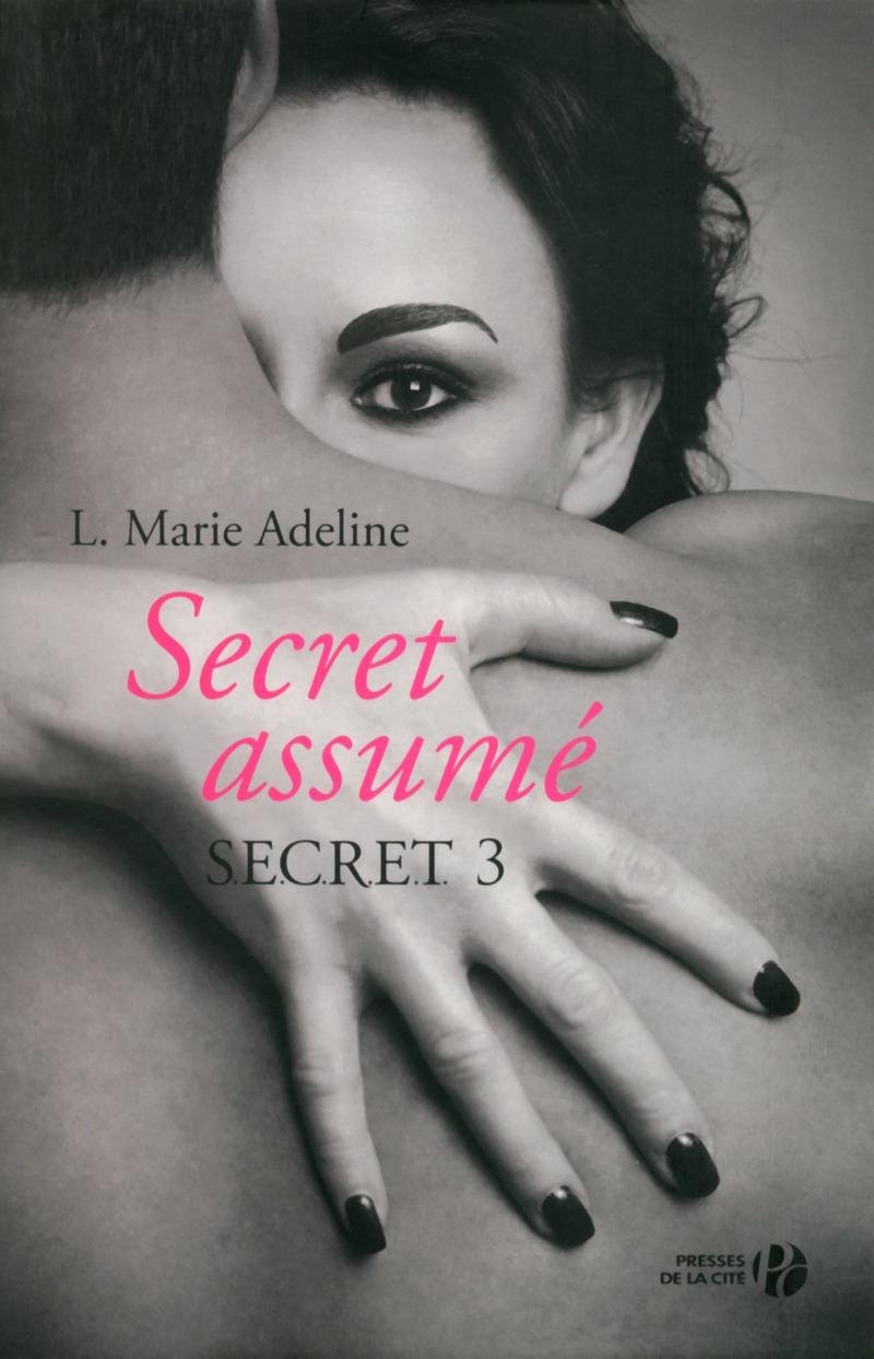S.E.C.R.E.T. Tome 03 : Secret assumé de L Marie Adeline 9782258114838