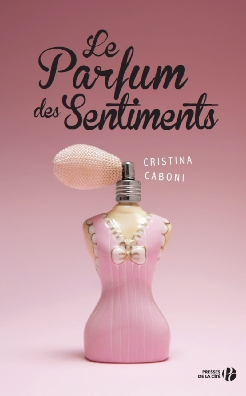 Couverture de l'ouvrage Le Parfum des sentiments