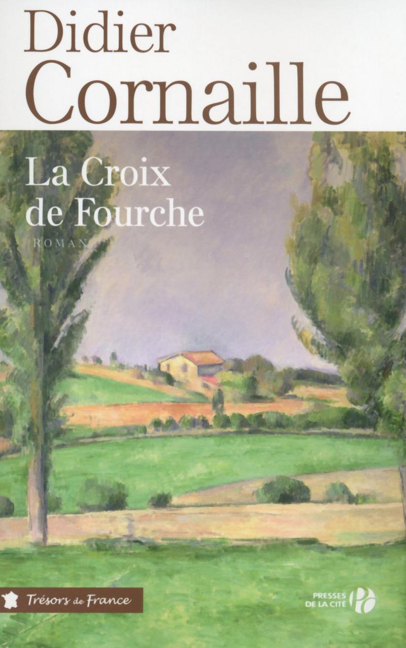 Couverture de l'ouvrage La Croix de fourche (T.F.)