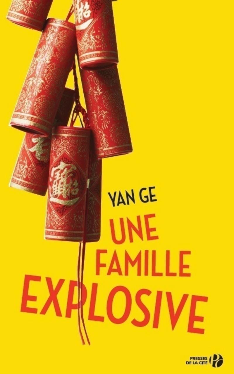 Couverture de l'ouvrage Une famille explosive