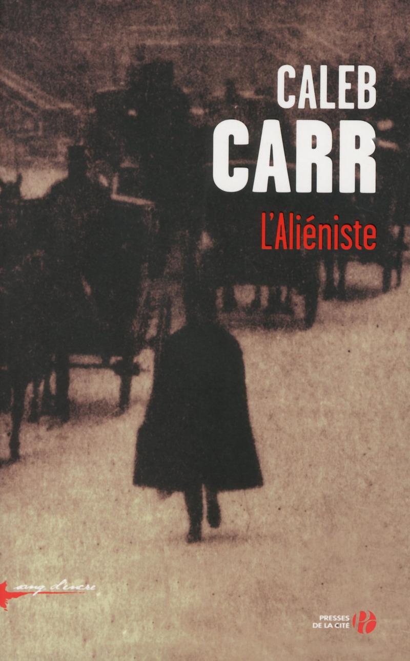 Couverture de l'ouvrage L'Aliéniste (N. éd.)