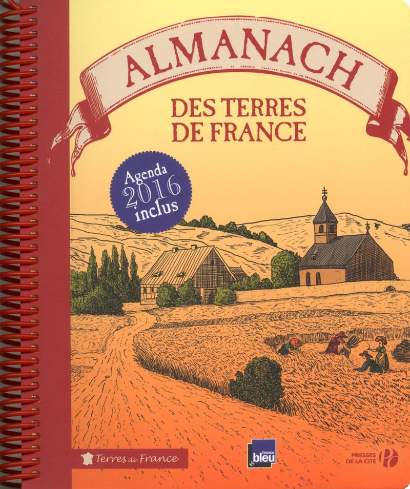 Couverture de l'ouvrage Almanach des Terres de France 2016
