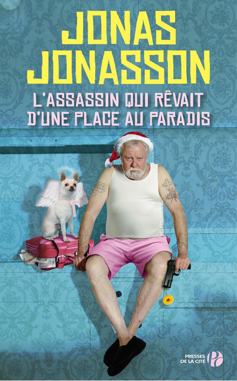 Couverture du livre L'Assassin qui rêvait d'une place au paradis