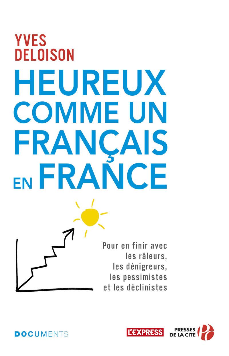 Couverture du livre Heureux comme un Français en France