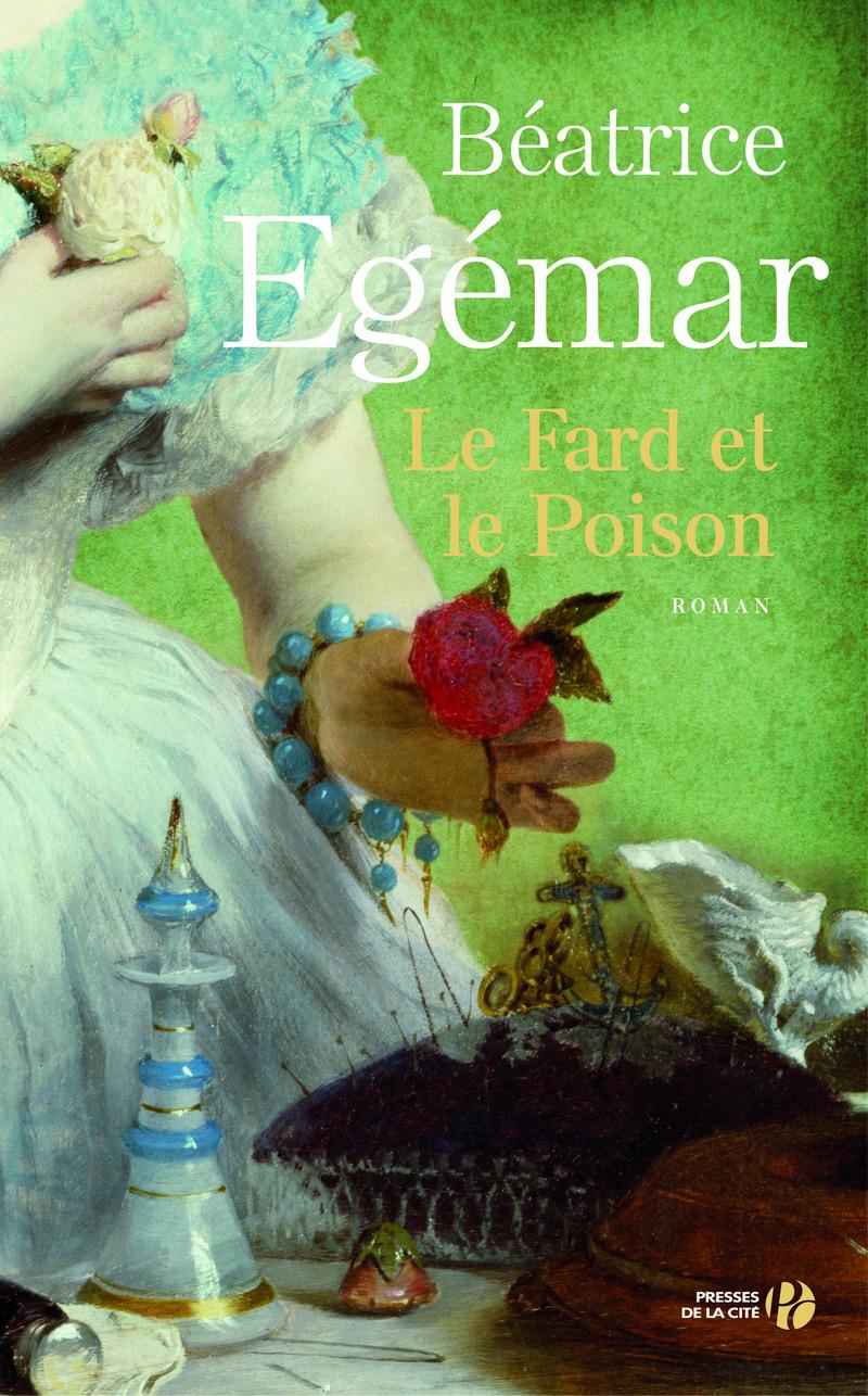 Couverture de l'ouvrage Le Fard et le Poison