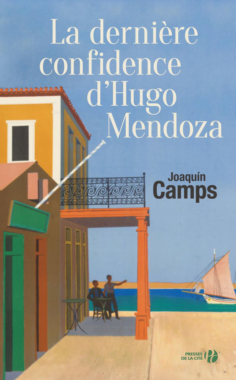Image de l'article La dernière confidence d'Hugo Mendoza, Joaquìn Camps