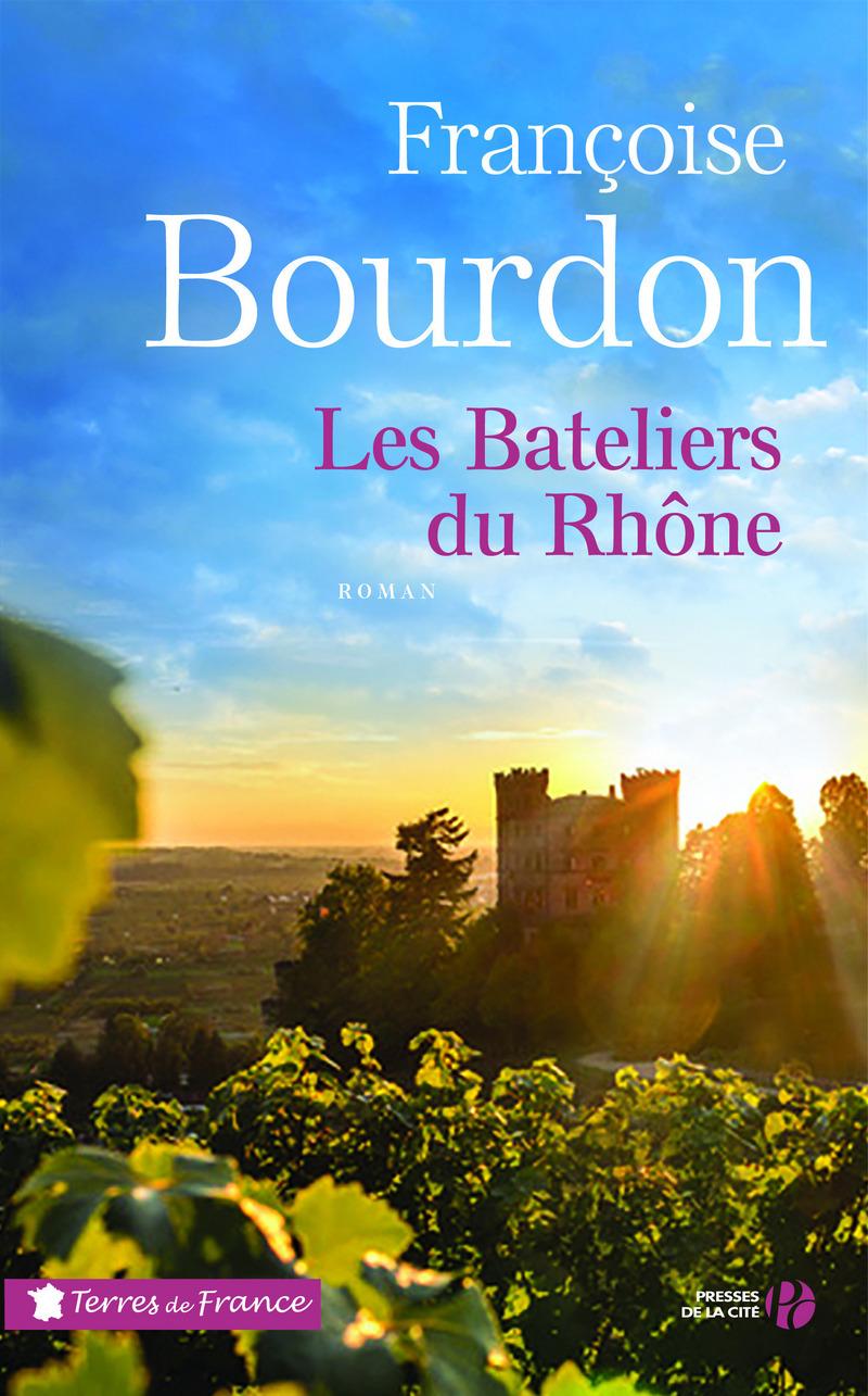 Couverture de l'ouvrage Les Bateliers du Rhône (N. éd.)