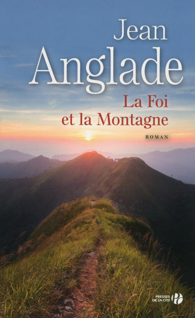 Couverture de l'ouvrage La Foi et la Montagne