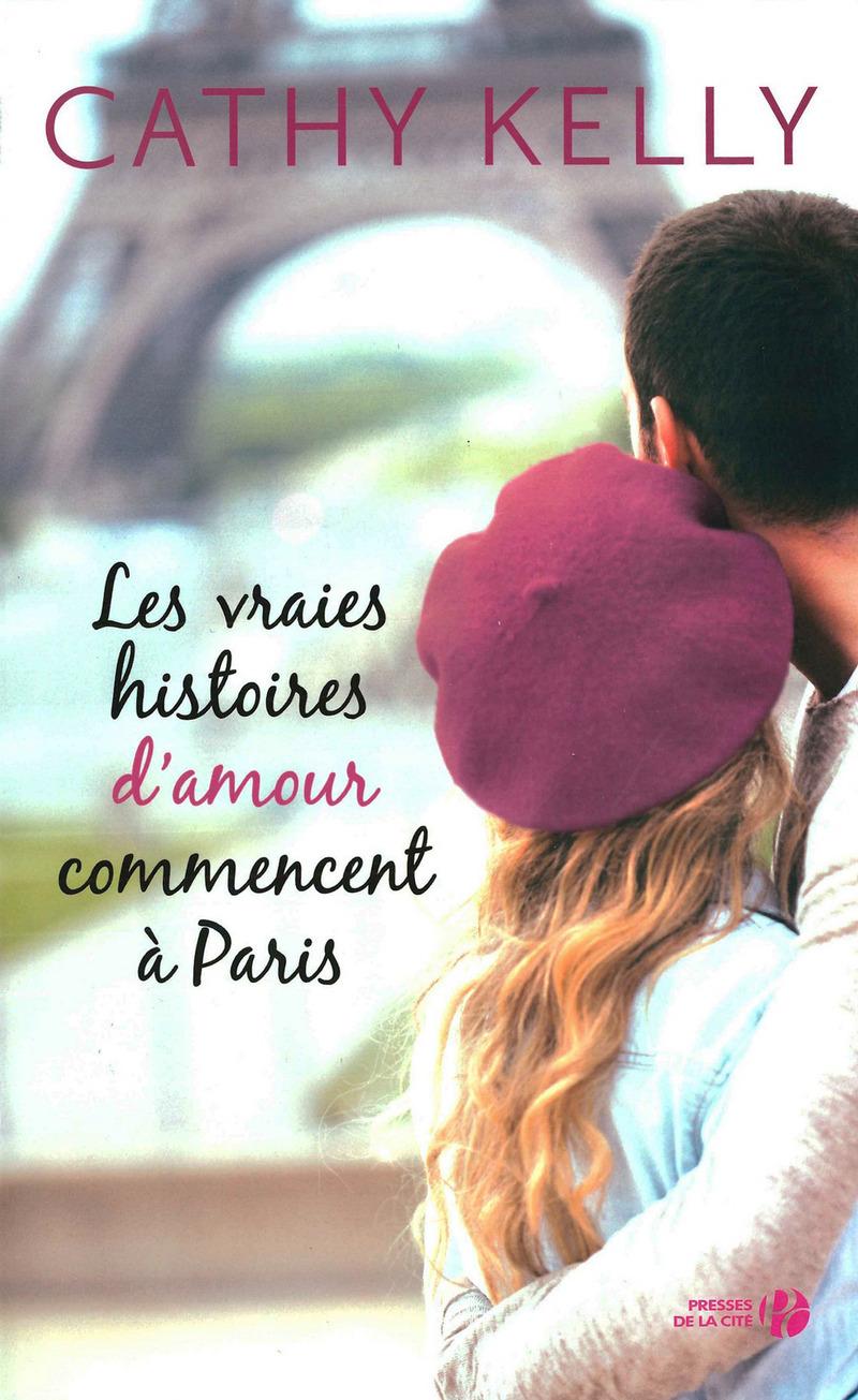 Couverture de l'ouvrage Les Vraies Histoires d'amour commencent à Paris