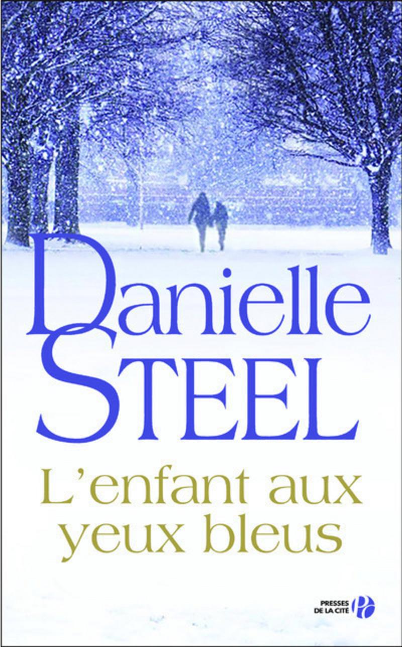 Danielle Steel - L'enfant Aux Yeux Bleus (Octobre 2017)