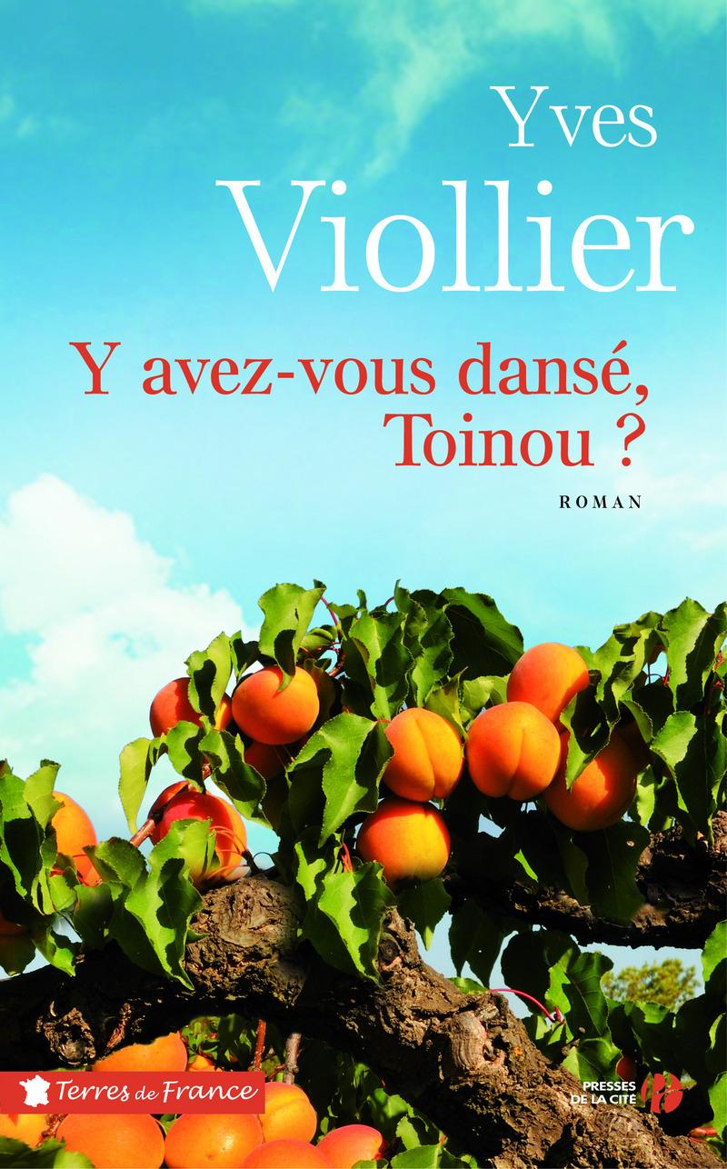 Couverture de l'ouvrage Y avez-vous dansé, Toinou ?