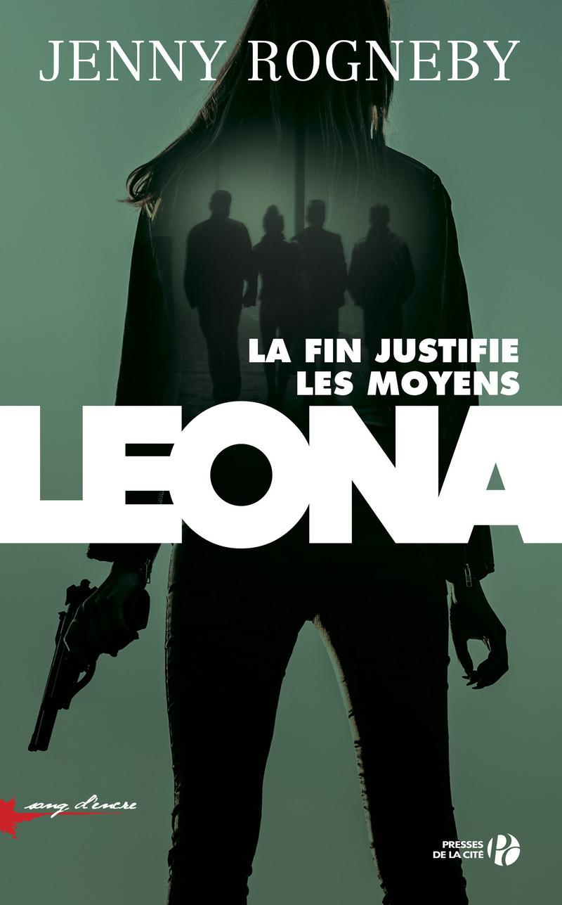 Couverture de l'ouvrage Leona : la fin justifie les moyens