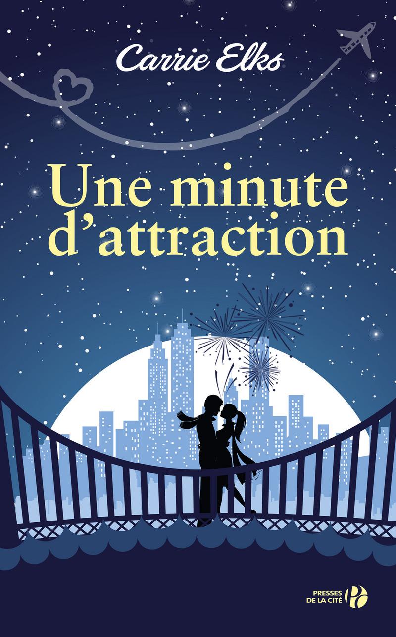 Couverture de l'ouvrage Une minute d'attraction