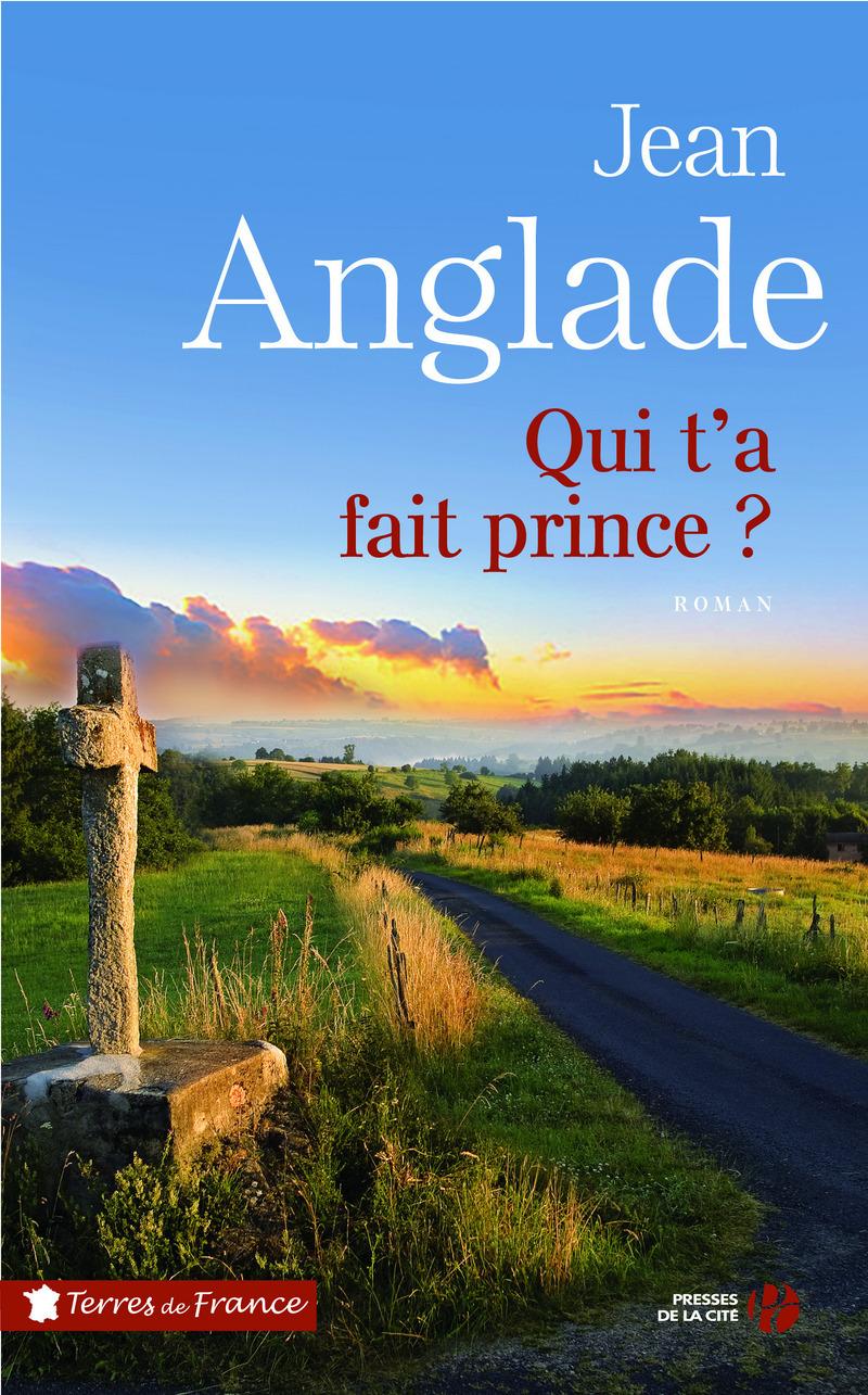 Couverture du livre Qui t'a fait prince?