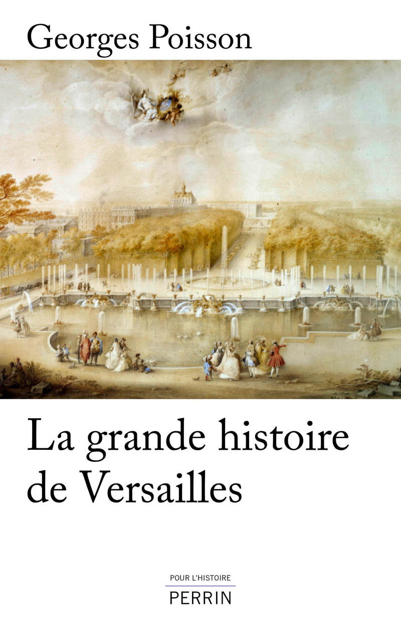 The Great History of Versailles